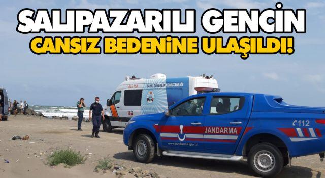 SALIPAZARILI GENCİN CANSIZ BEDENİNE ULAŞILDI!