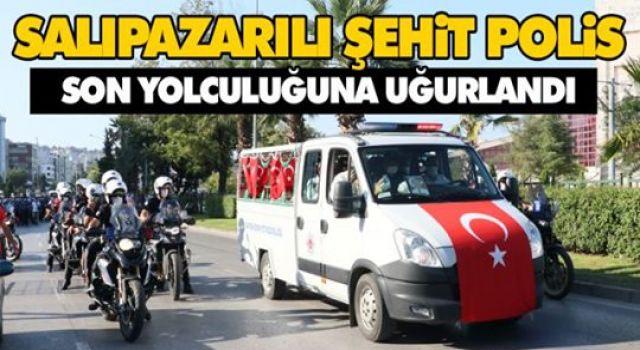 SALIPAZARILI ŞEHİT POLİS SON YOLCULUĞUNA UĞURLANDI