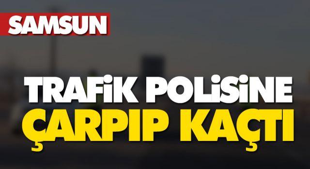 TRAFİK POLİSİNE ÇARPIP KAÇTI