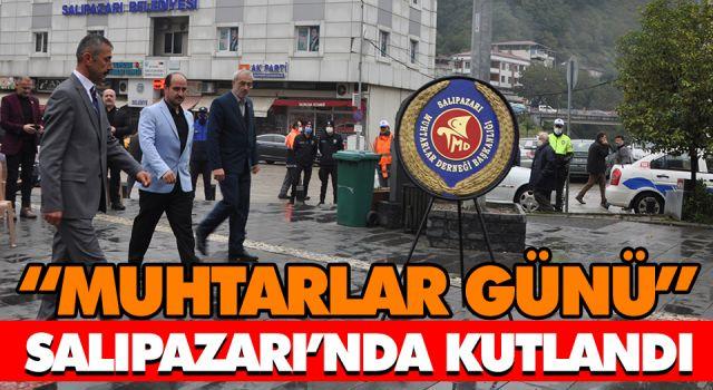 'MUHTARLAR GÜNÜ' SALIPAZARI'NDA KUTLANDI